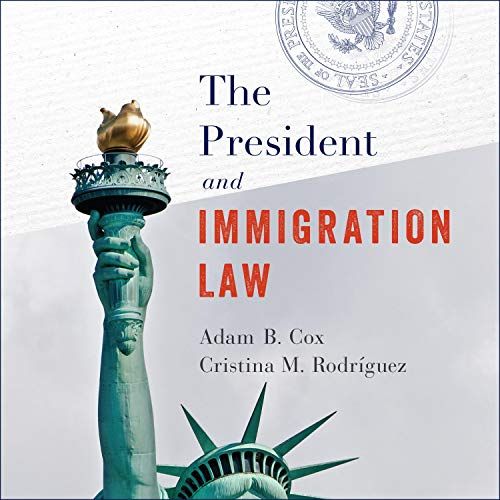 The President and Immigration Law Titelbild