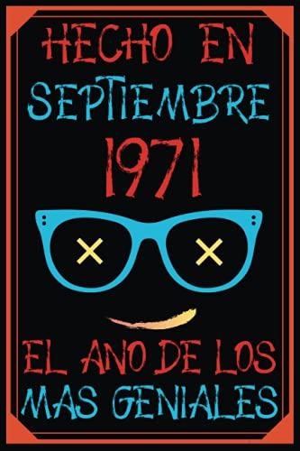 Hecho En Septiembre 1971 El Año De Los Más Geniales: 50 años cumpleaños regalos originales cuaderno de notas
