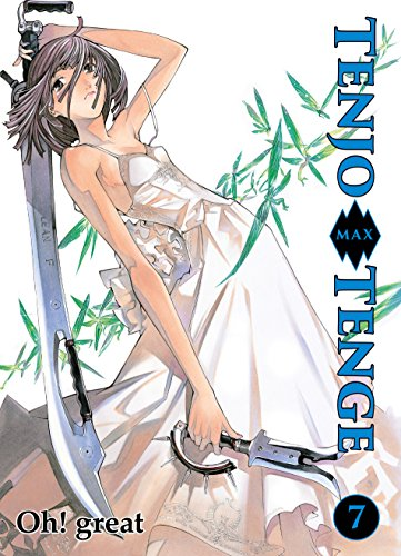 Tenjo Tenge Max, Band 7 (German Edition)