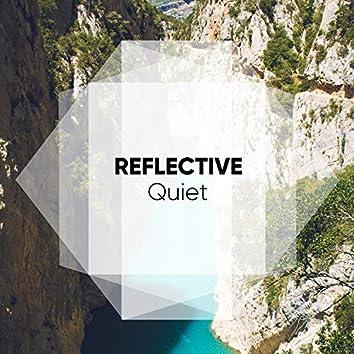 # Reflective Quiet