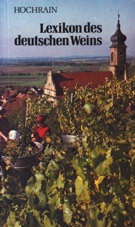 Lexikon des deutschen Weins von Abbeeren bis Zwiebelkuchen.