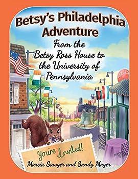 Betsy's Philadelphia Adventure
