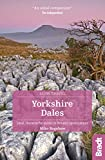 Yorkshire Dales: Local, characterful guides to Britain's Special Places (Bradt Slow Travel)