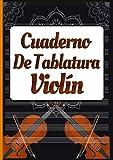 Cuaderno De Tablatura: violin para principiantes y profesionales, 150 paginas, 7 tabs por página