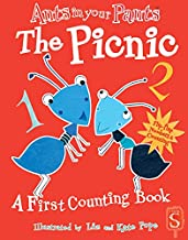Ants in Your Pants(tm) the Picnic: A First Counting Book