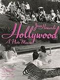 Jean Howard's Hollywood: A Photo Memoir