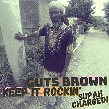 Keep It Rockin' Supah Charged