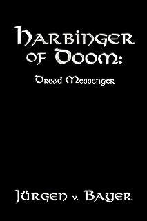 Harbinger of Doom: Dread Messenger
