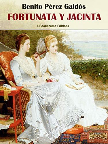 Fortunata y Jacinta (E-Bookarama Clásicos)