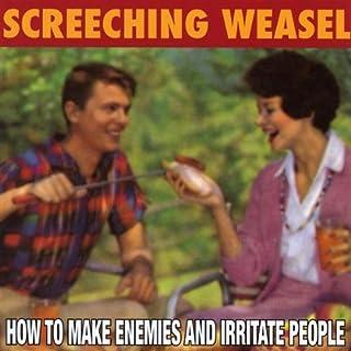 How to Make Enemies & Irritate People