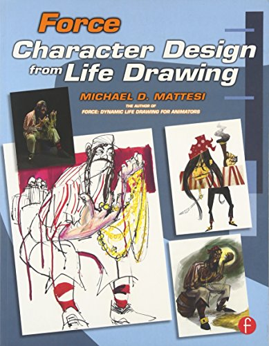 Force: Character Design from Life Drawing (Force Drawing)