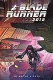 Blade Runner 2019. Di nuovo a casa (Vol. 3)