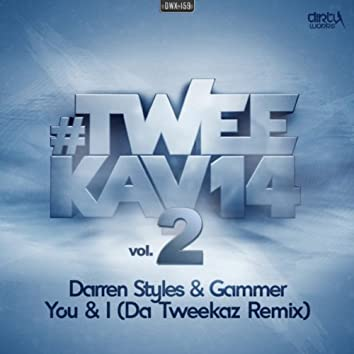 You & I (Da Tweekaz remix)