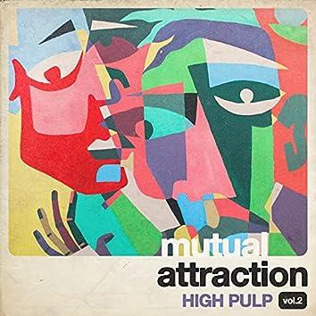 Mutual Attraction Vol. 2