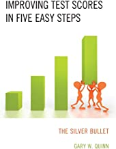 Improving Test Scores in Five Easy Steps: The Silver Bullet