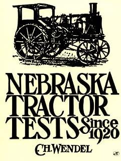 Nebraska Tractor Tests Since 1920 (Crestline Series)