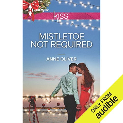 Mistletoe Not Required audiobook cover art