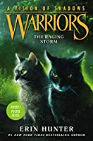 Warriors: A Vision of Shadows #6: The Raging Storm (Warriors: A Vision of Shadows (6))