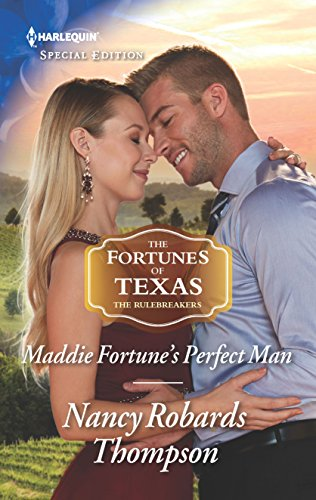 Maddie Fortune's Perfect Man (Harlequin Special Edition: The Fourtunes of Texas The Rulebreakers)