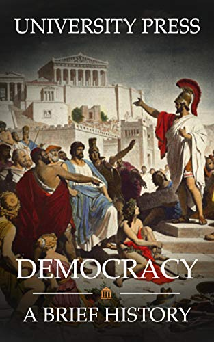 Democracy: A Brief History (English Edition