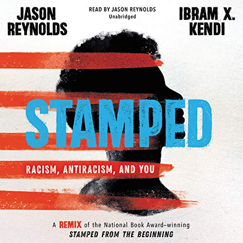 Stamped: Racism, Antiracism, and You  By  cover art