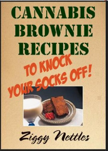 Cannabis Brownie Recipes to Knock Your Socks Off! (English Edition)