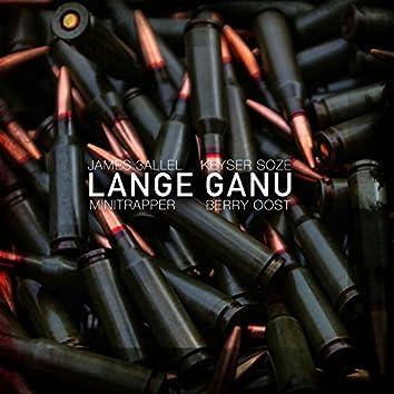 Lange Ganu (feat. Minitrapper, Berry Oost & Keyser Soze)