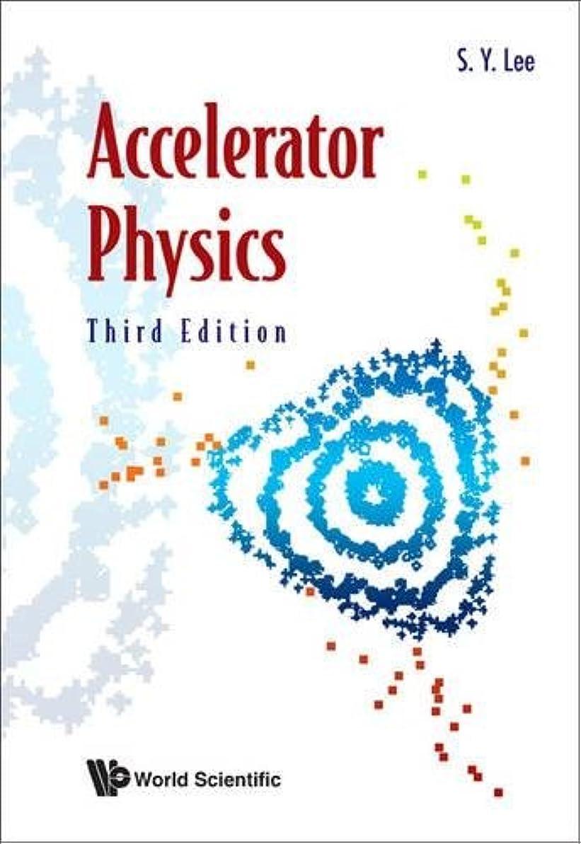 人柄両方料理Accelerator Physics