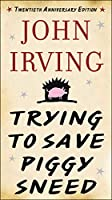 Trying to Save Piggy Sneed: 20th Anniversary Edition