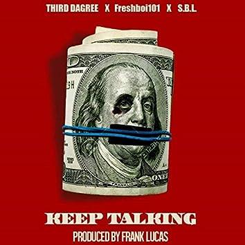 Keep Talking (feat. Freshboi 101 & SBL)