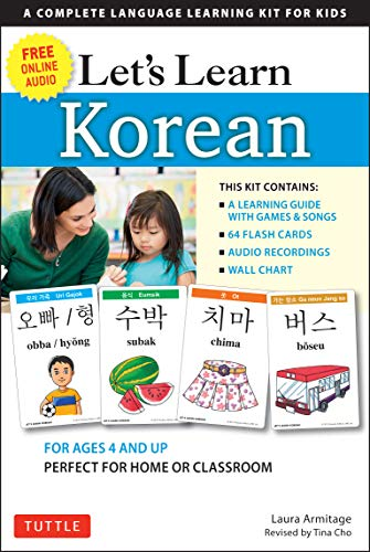 Let's Learn Korean Kit: 64 Basic Korean Words and Their Uses (Flash Cards, Free Online Audio, Games & Songs, Learning Guide and Wall Chart)