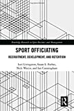 Sport Officiating: Recruitment, Development, and Retention