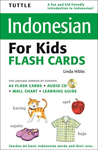 Tuttle Indonesian for Kids Flash Cards Kit: [includes 64 Flash Cards, Audio CD, Wall Chart & Learning Guide] [With CD (Audio) and Wall Chart and Learn (Tuttle Flash Cards)