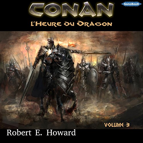 L'Heure du Dragon (Conan le Cimmérien 3) audiobook cover art