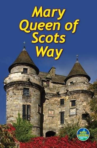 Mary Queen of Scots Way (Rucksack Readers)