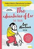 Zweisprachiges Buch deutsch englisch: Leos Abenteuer - der Zug   The adventures of Leo - the train   Deutsch Englisch Kinderbuch, bilinguale Erziehung, bilingualer Unterricht