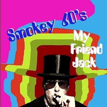 My Friend Jack