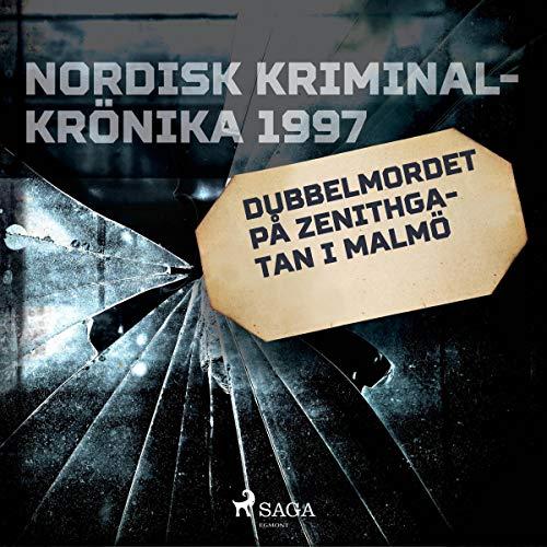 Dubbelmordet på Zenithgatan i Malmö audiobook cover art