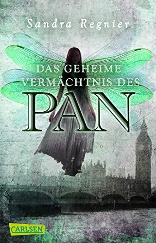 Die Pan-Trilogie 1: Das geheime Vermächtnis des Pan: Romantische Urban Fantasy, die dich in die Welt der Elfen führt (1)