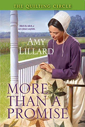 More Than A Promise (A Quilting Circle Novella Book 2) by [Amy Lillard]