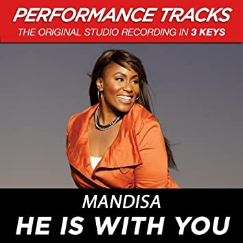 He Is With You (EP / Performance Tracks)