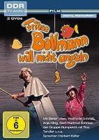 Fritze Bollmann will nicht angeln