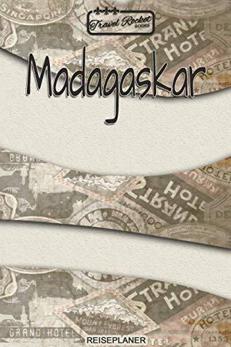 TRAVEL ROCKET Books Madagaskar - Reiseplaner: Reisejournal für deine Reiseerinnerungen. Mit Reisezitaten, Reisedaten, Packliste, To-Do-Liste, ... viel Platz für deine Erlebnisse und Momente.