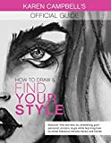 How to Draw and Find Your Style!: Discover the Secret to Unleashing Your Personal Artistic Style Whi...