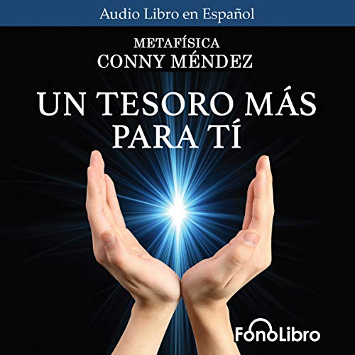 Un Tesoro Mas Para Ti [A Treasure for You]                   By:                                                                                                                                 Conny Méndez                               Narrated by:                                                                                                                                 Isabel Varas                      Length: 1 hr and 48 mins     1 rating     Overall 5.0
