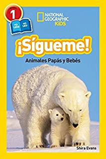 Ngr. Sigueme! Follow Me! (Libros de National Geographic para ninos / National Geographic Kids Readers) (1426325991) | Amazon price tracker / tracking, Amazon price history charts, Amazon price watches, Amazon price drop alerts