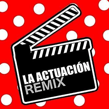 La actuación (Remix)