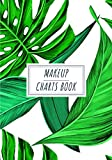 Makeup Charts Book: Make-up Artist Journal to Keep Track and Reviews Of Your Makeup Projects | Record Sketch, Client, Event, Daytime Look, Face, Eyes, ... 100 Detailed Sheets | Practice Workbook Gift