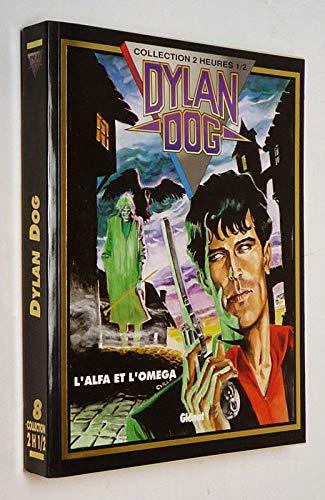 Dylan Dog Tome 3 Lalfa Et Lomega