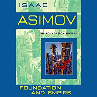 Foundation and Empire                   Written by:                                                                                                                                 Isaac Asimov                               Narrated by:                                                                                                                                 Scott Brick                      Length: 9 hrs and 33 mins     54 ratings     Overall 4.8